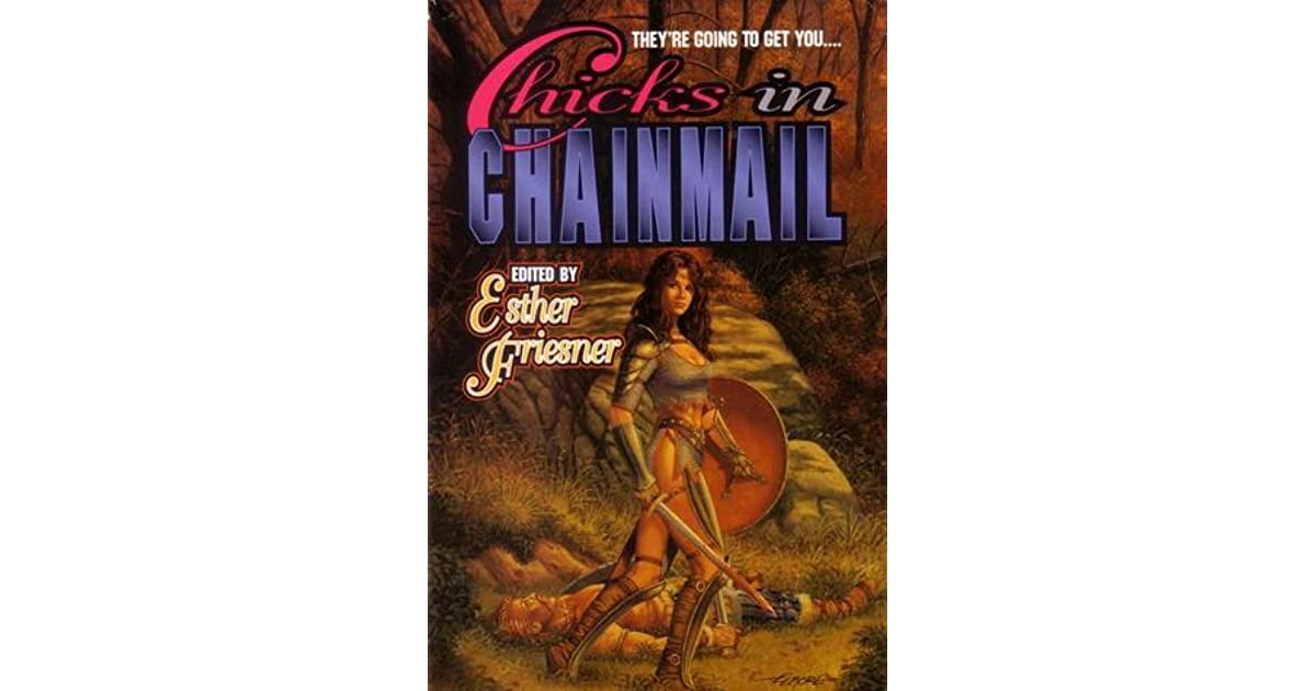 07e4fe7952e12 Chicks in Chainmail by Esther M. Friesner