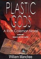 Plastic Gods (Rich Coleman #2)