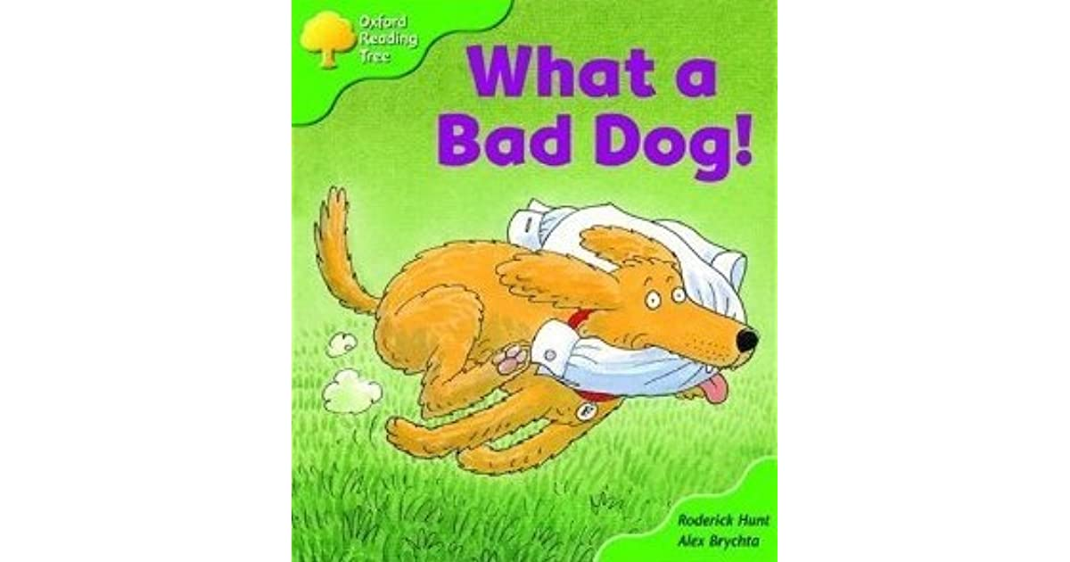 What A Bad Dog! by Roderick Hunt