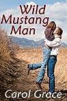 Wild Mustang Man