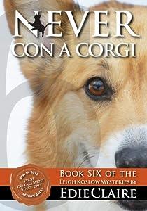 Never Con a Corgi (Leigh Koslow Mystery #6)