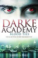 Blood Ties (Darke Academy, #2)