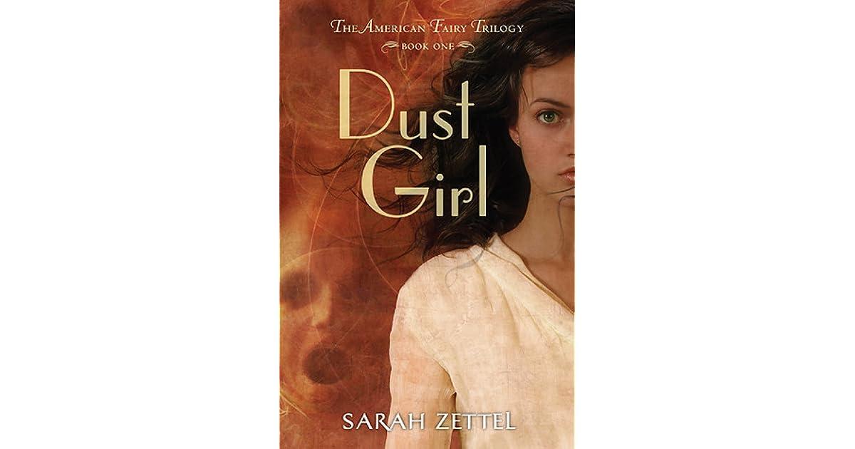 Dust Girl (The American Fairy, Book 1)
