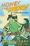 Honey the Hero