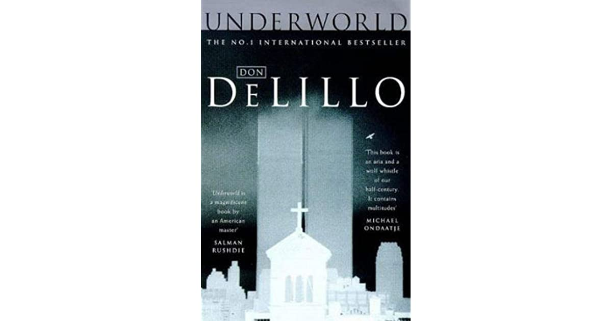 underworld by don delillo summary