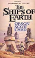 The Ships of Earth (Homecoming, #3)