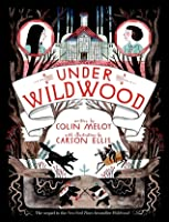 Under Wildwood (Wildwood Chronicles, #2)
