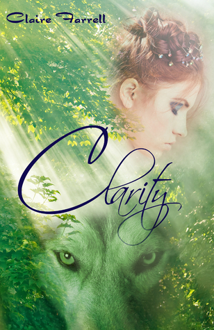 Clarity by Claire Farrell