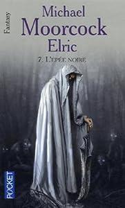 L'épée noire (Elric, #7)