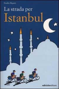 La strada per Istanbul by Emilio Rigatti