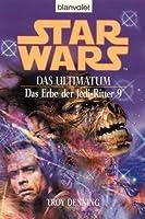 Star Wars: Das Ultimatum (Das Erbe der Jedi-Ritter, #9)