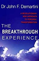 Breakthrough Experience John Demartini Pdf Download