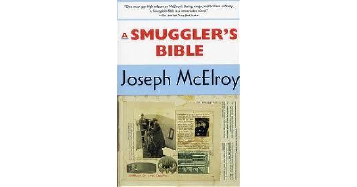 A Smuggler's Bible by Joseph McElroy