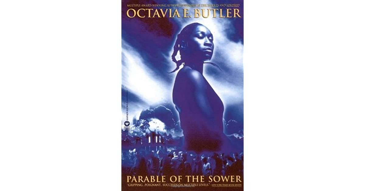 the parable of the sower by octavio butler saving the barclay grounds project