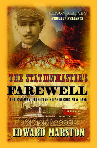 The Stationmaster's Farewell (The Railway Detective #9)