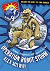 Operation Robot Storm (Mythical 9th Division, #1)