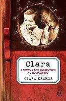 Clara- A menina que sobreviveu ao Holocausto