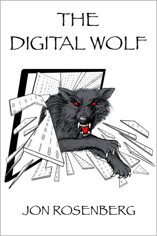 The Digital Wolf (The Hidden Academy Book 2)