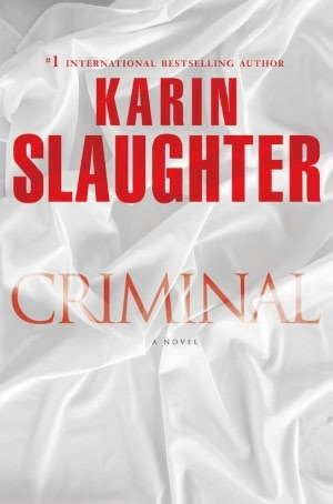 Criminal by Karin Slaughter