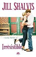 Irrésistible (Lucky Harbor, #1)
