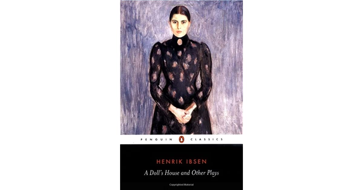 a secession from society in a dolls house by henrik ibsen Henrik isben's a doll's house - a dolls house by henrik ibsen dramatic critique the p house the central theme of a doll's house is secession from society.