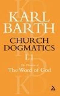 Church Dogmatics 1.1: The Doctrine of the Word of God