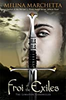 Froi of the Exiles (Lumatere Chronicles, #2)