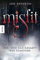 Misfit: Jael und das Amulett der Dämonen