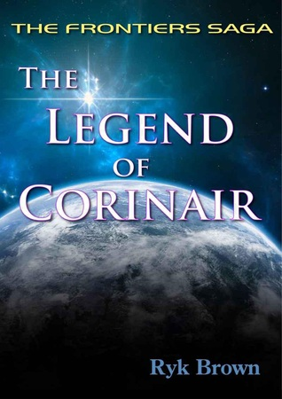 The Legend of Corinair by Ryk Brown