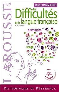 Larousse Dictionnaire Des Difficultes De La Langue Francaise