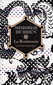 La resistencia (Memorias de Idhún, #1)