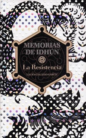 La resistencia by Laura Gallego García