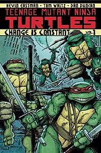 Teenage Mutant Ninja Turtles, Volume 1: Change is Constant
