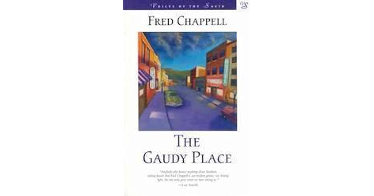the gaudy place chappell fred