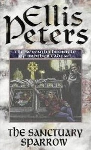 The Sanctuary Sparrow (Chronicles of Brother Cadfael #7)