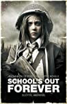 School's Out Forever (The Afterblight Chronicles, #12)