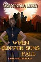 When Copper Suns Fall (Lost Immortals, #1)