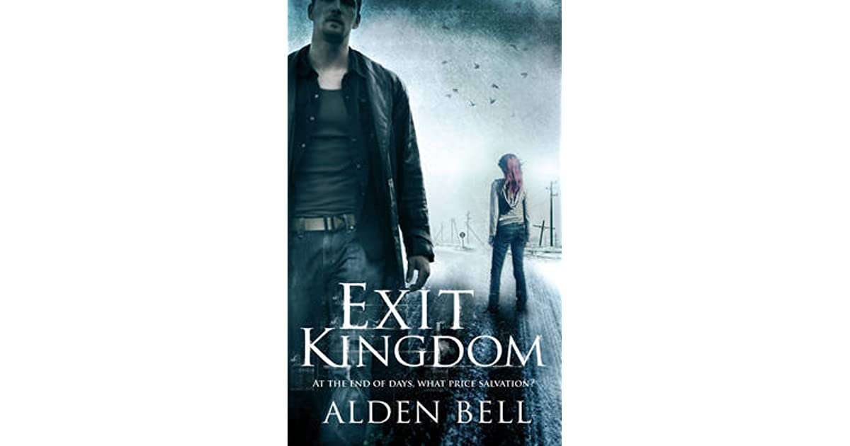 Exit Kingdom (Reapers, #2) by Alden Bell