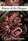 Prayer of the Dragon (Inspector Shan, #5)