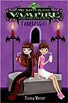 Fangtastic! (My Sister the Vampire, #2)