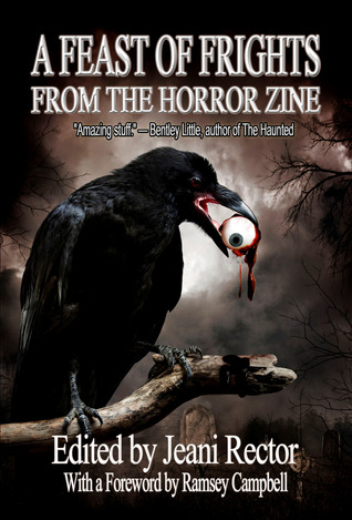 A Feast of Frights from The Horror Zine by Jeani Rector