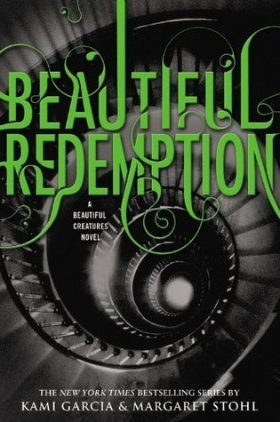 Beautiful Redemption (Caster Chronicles, #4) by Kami Garcia