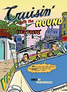 Cruisin' With the Hound: The Life and Times of Fred Tooté