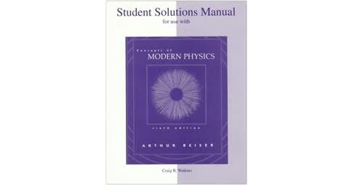 Student Solutions Manual To Accompany Concepts Of Modern