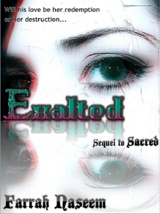 Exalted by Farrah Naseem