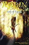 Book cover for Robin: Lady of Legend (The Classic Adventures of the Girl Who Became Robin Hood)
