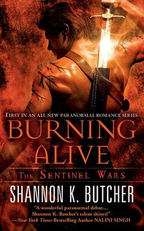 Burning Alive Sentinel Wars 1 By Shannon K Butcher