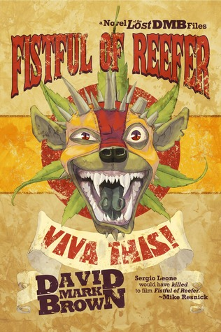 Fistful of Reefer (Lost DMB Files #17)