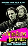 The Wind Blows Backward by Mary Downing Hahn
