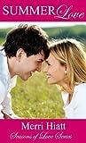 Summer Love (Seasons of Love, #1)